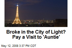 Broke in the City of Light? Pay a Visit to &#39;Auntie&#39;