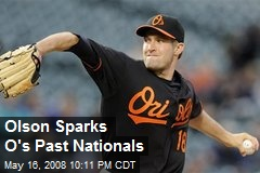 Olson Sparks O&#39;s Past Nationals