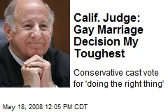 Calif. Judge: Gay Marriage Decision My Toughest