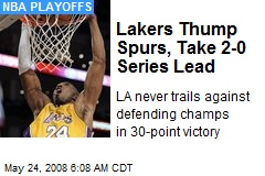 Lakers Thump Spurs, Take 2-0 Series Lead