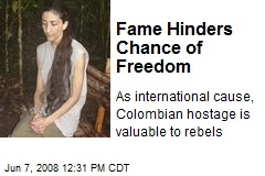 Fame Hinders Chance of Freedom