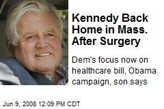 Kennedy Back Home in Mass. After Surgery