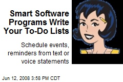 Smart Software Programs Write Your To-Do Lists