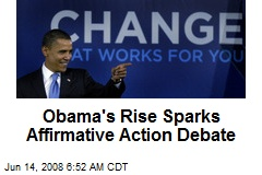 Obama's Rise Sparks Affirmative Action Debate