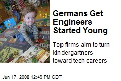Germans Get Engineers Started Young