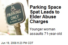 Parking Space Spat Leads to Elder Abuse Charges