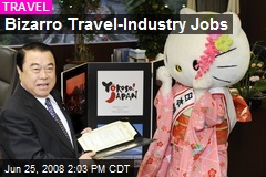 Bizarro Travel-Industry Jobs