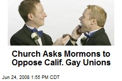 Church Asks Mormons to Oppose Calif. Gay Unions
