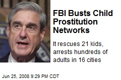 FBI Busts Child Prostitution Networks
