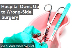 Hospital Owns Up to Wrong-Side Surgery