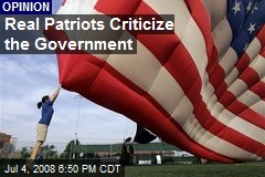 Real Patriots Criticize the Government