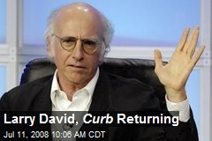 Larry David, Curb Returning