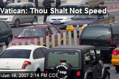 Vatican: Thou Shalt Not Speed
