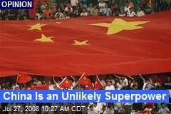 China Is an Unlikely Superpower