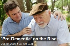 &#39;Pre-Dementia&#39; on the Rise