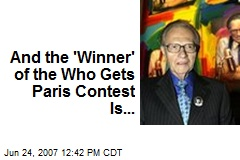 And the 'Winner' of the Who Gets Paris Contest Is...