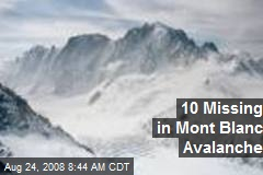 10 Missing in Mont Blanc Avalanche