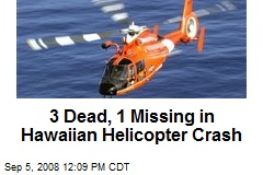 3 Dead, 1 Missing in Hawaiian Helicopter Crash