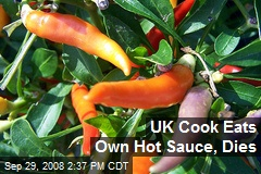 UK Cook Eats Own Hot Sauce, Dies