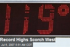 Record Highs Scorch West