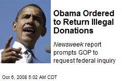 Obama Ordered to Return Illegal Donations