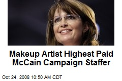 Makeup Artist Highest Paid McCain Campaign Staffer