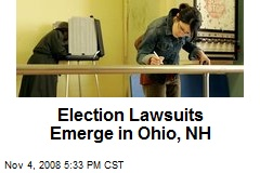 Election Lawsuits Emerge in Ohio, NH