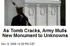 As Tomb Cracks, Army Mulls New Monument to Unknowns