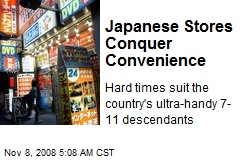 Japanese Stores Conquer Convenience