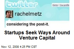 Startups Seek Ways Around Venture Capital