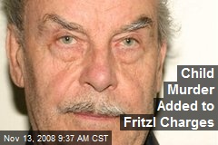 Child Murder Added to Fritzl Charges