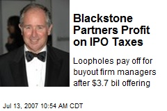 Blackstone Partners Profit on IPO Taxes