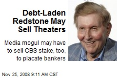 Debt-Laden Redstone May Sell Theaters