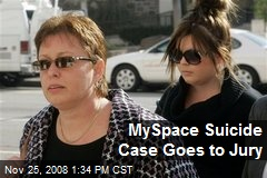 MySpace Suicide Case Goes to Jury