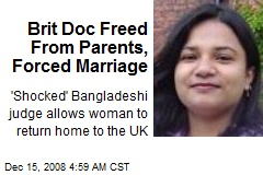 Brit Doc Freed From Parents, Forced Marriage