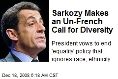 Sarkozy Makes an Un-French Call for Diversity