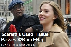 Scarlett's Used Tissue Passes $2K on EBay