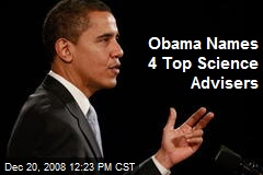 Obama Names 4 Top Science Advisers