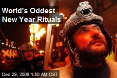 World's Oddest New Year Rituals