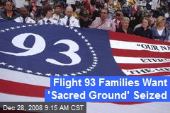 Flight 93 Families Want &#39;Sacred Ground&#39; Seized