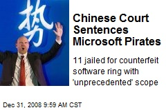 Chinese Court Sentences Microsoft Pirates