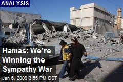 Hamas: We're Winning the Sympathy War