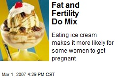 Fat and Fertility Do Mix