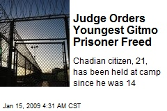 Judge Orders Youngest Gitmo Prisoner Freed
