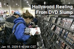 Hollywood Reeling From DVD Slump