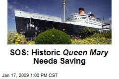 SOS: Historic Queen Mary Needs Saving