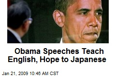 Obama Speeches Teach English, Hope to Japanese