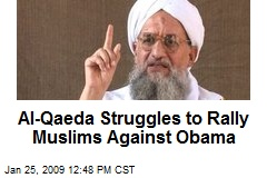 Al-Qaeda Struggles to Rally Muslims Against Obama