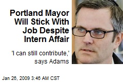 Portland Mayor Will Stick With Job Despite Intern Affair