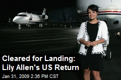 Cleared for Landing: Lily Allen's US Return